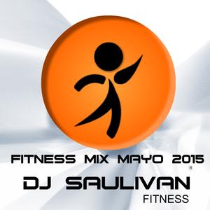 FITNESS MIX MAYO 2015 demo completo- DJSAULIVAN