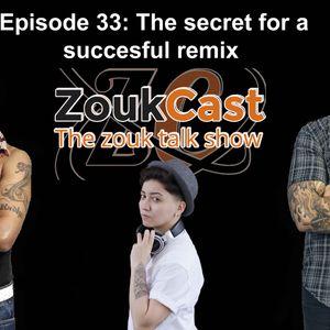 Episode 33: The secret for a successful remix