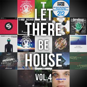 Let There Be House Vol.4 (14/09/2017)