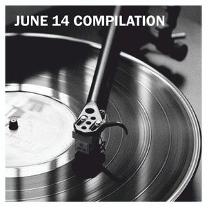 JUNE 14 COMPILATION