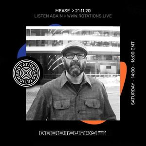 Rotations 007 - Mease - 21.11.20