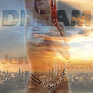 Dream - Just listen I