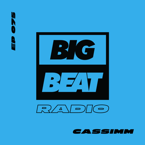 EP #75 - CASSIMM (That's What I Like Mix)