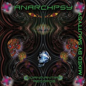 Anarchpsy - Mixed by Smuttysy