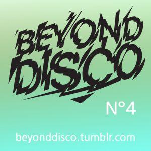 Beyond Disco N°4
