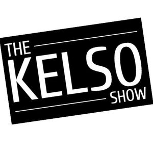 The Kelso Podcast - #1