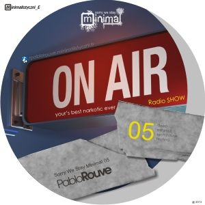 Pablo_Rouve - Sorry We Stay Minimal.05 (podcast Radio SHOW)