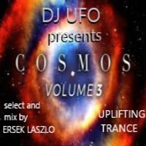 DJ UFO presents COSMOS TRANCE vol.3 uplifting trance  select and mix by Ersek Laszlo alias dj ufo