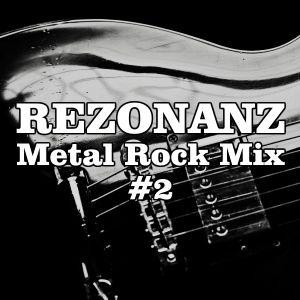 Rezonanz - Metal Rock Mix #2