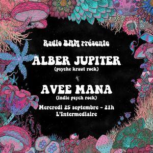 Les Lives de BAM : Alber Jupiter + Avee Mana