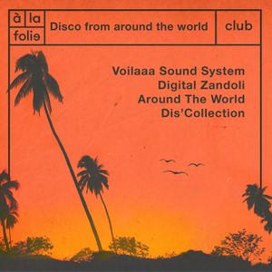 Disco From Around The World w/ Voilaaa