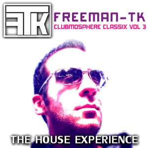 Clubmosphere Classix Volume 3 - The House Experience