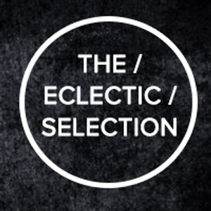 The Eclectic Selection - 22/03/2014