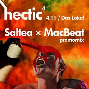 Hectic Saltea & MacBeat Promo Mix
