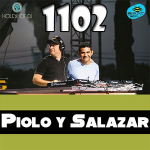 1102 PioloYSalazar - Beat 90.1 - House Of DJ
