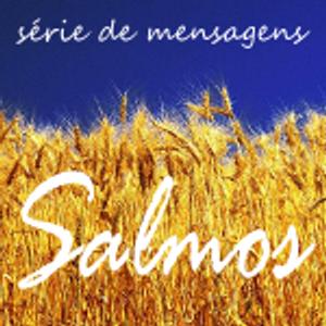 Salmo 96 - Dois cânticos em 2013 [Salmos #5]