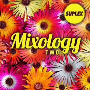 Mixology TWO
