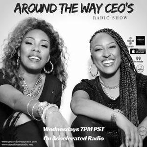 Around The Way CEOs 09/14/16