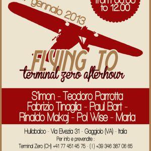 Fly to Terminal Zero Afterhour @ Hullabaloo 20130127.2 - Pol Wise set