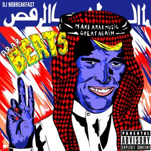 DJ No Breakfast - ARAB BEATS