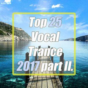 Top 25 Vocal Trance 2017 part II.