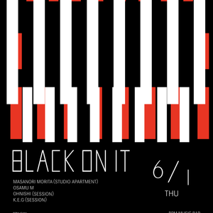 "2017.06.01 ""BLACK ON IT"" MASANORI MORITA at BPM MUSIC BAR"