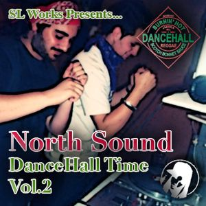 North Sound DanceHall Time Vol.2