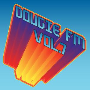 Dougie FM Vol. 7