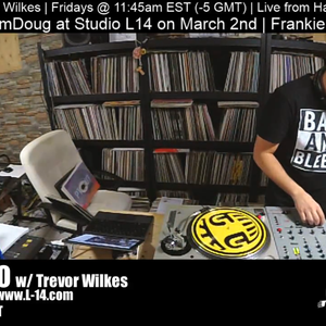Bleep Radio #386 w/ Trevor Wilkes - Feb. 15th, 2019
