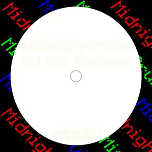 Midnight-cruise - Jan&Feb2016 LightSide ~DeepHouse/SoulfullHouse Set