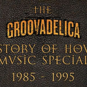 Groovadelica History Of House 1985-1995 (mixcloud edition) featuring DJ Aaron Ross