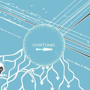 Xeno & Rhizome - Overtones #06 @ Drums.ro Radio (09.08.2018)