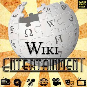 Wiki Entertainment - Mercoledì 17 Maggio 2017