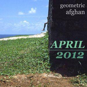 Geometric Afghan x Keep On Repeat - April 2012 Mix