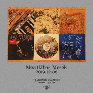 Mezítlábas Mesék · Tilos Rádió · 2019·12·06