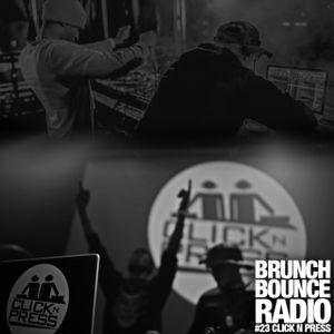 Brunch Bounce Radio Vol. 23 - @ClickNPress (Feb. 2015)