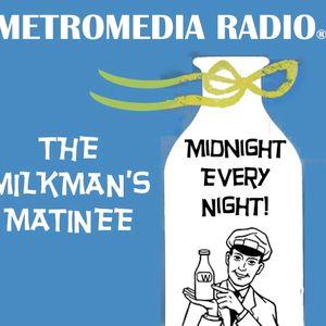 Milkman's Matinee Demo Show