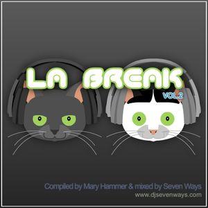 Mary Hammer & Seven Ways - La Break vol. 2