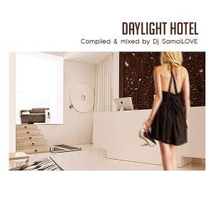 Daylight Hotel (Part One)