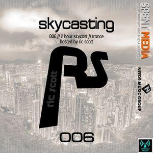 Skycasting 006 // Ric Scott // 2 Hours // Trance