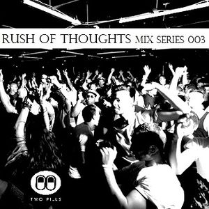 Rush Of Thoughts Esp 003