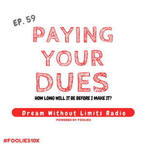 EP. 59 - Pay YOUR Dues