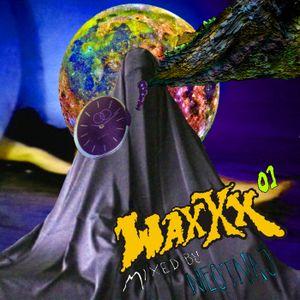 Waxxx mixxx 01 - Neotnas