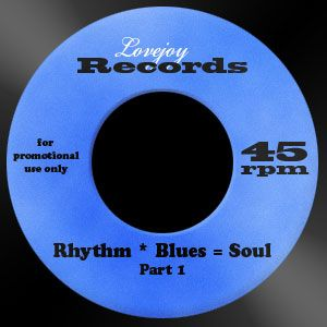 Rhythm * Blues = Soul (Part 1)