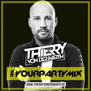 Thierry von der Warth - YOUR PARTY MIX #3