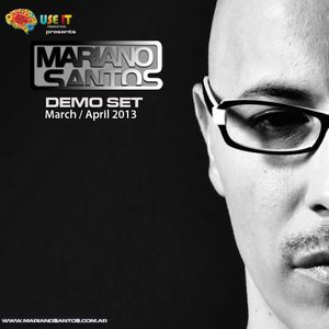Mariano Santos @ Demo Set (March - April 2013)