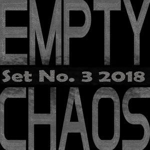 Empty Chaos Show Set No. 3  1-21-18