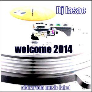dj lasac welcome 2014
