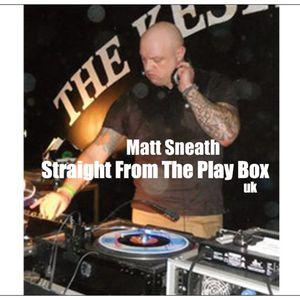 Matt Sneath - Straight From The Play Box