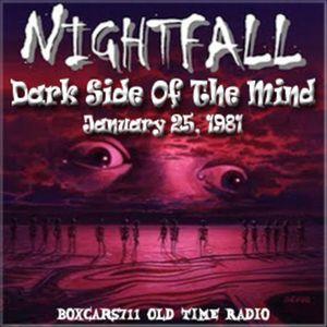Nightfall - Dark Side Of The Mind (01-23-81)